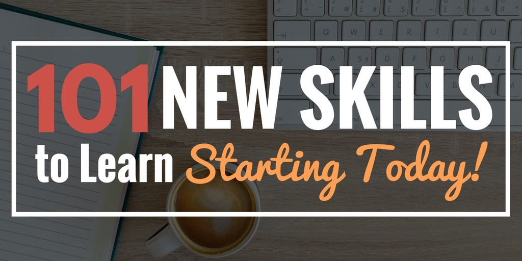 101 New Skills: Learn Something New Everyday