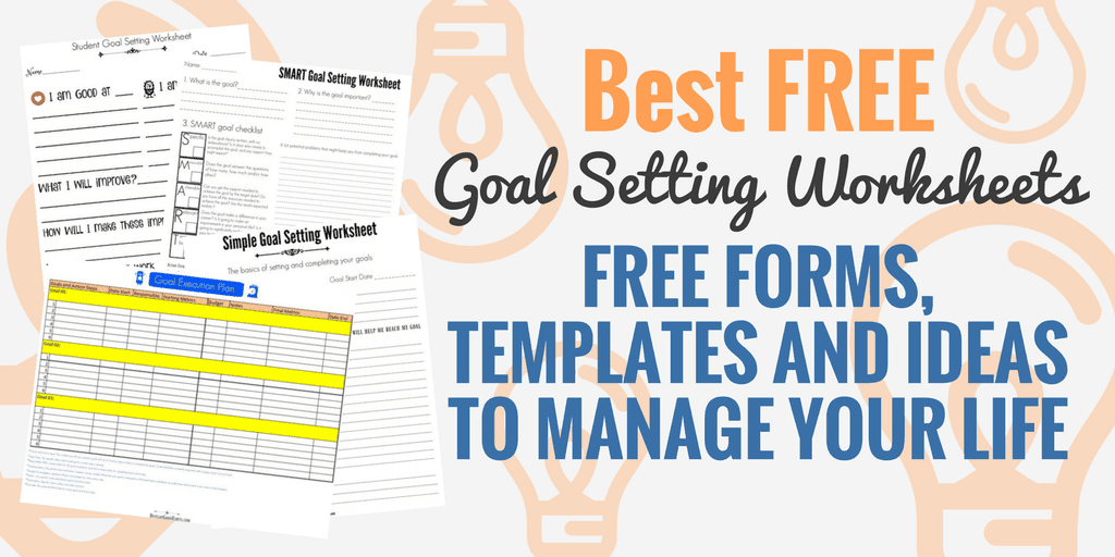 4 Free Goal Setting Worksheets FREE Forms Templates and Ideas – Smart Goal Setting Worksheets