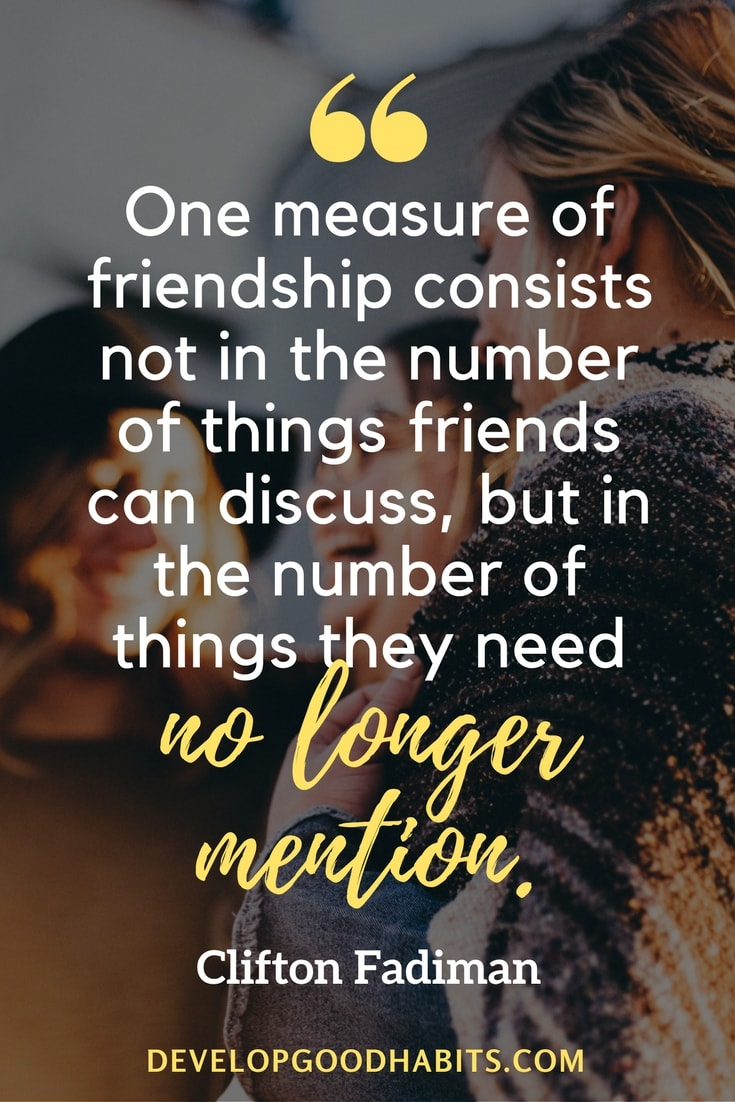 A Quote About Friendship 78 Wise Quotes On Life Love And Friendship