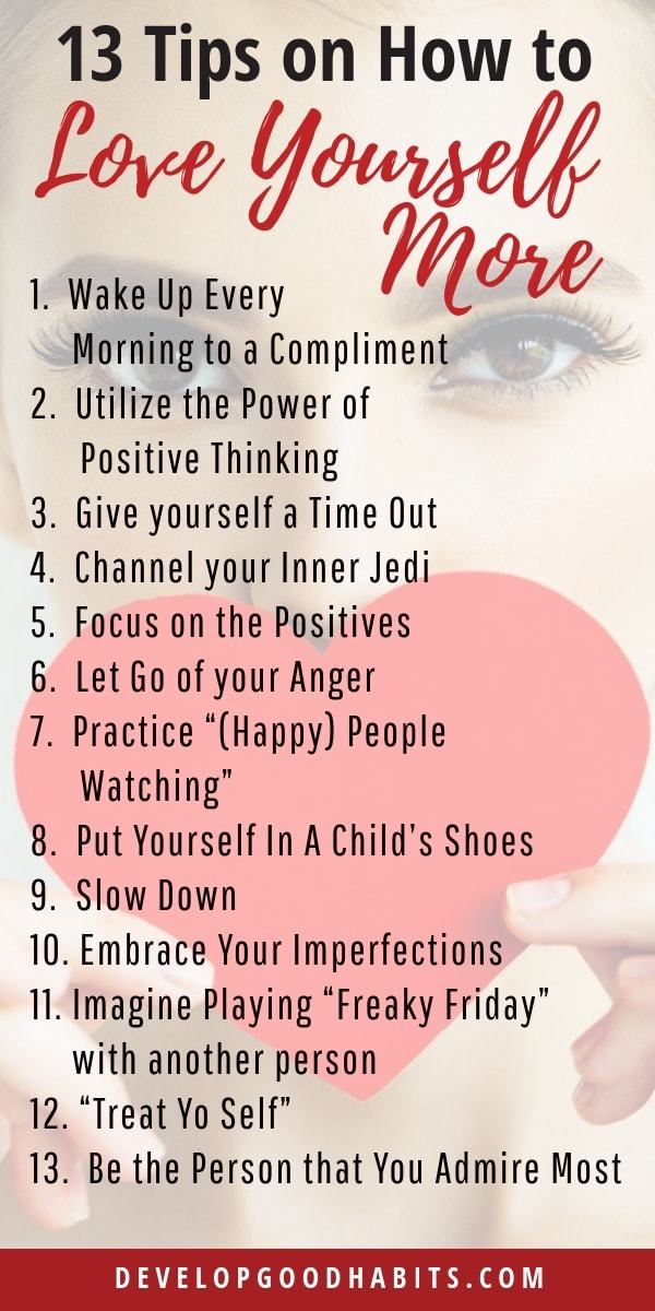 Check out these 13 tips on how to love yourself more and other self love activities. #mindfulness #selflove #selfcare #selfconfidence #selfassurance #selfesteem #happiness #wellness #positivity