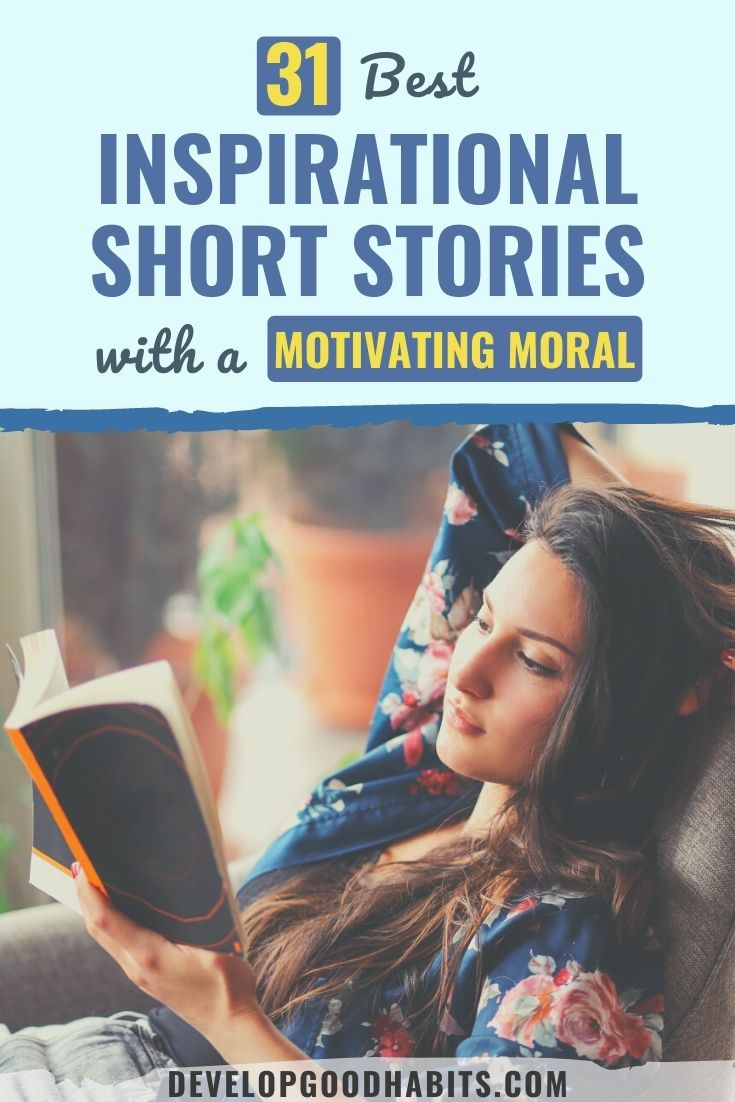 31 Best Inspirational Short Stories with a Motivating Moral