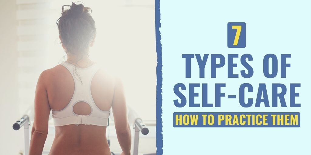 types of self care | types of self care activities | social self care